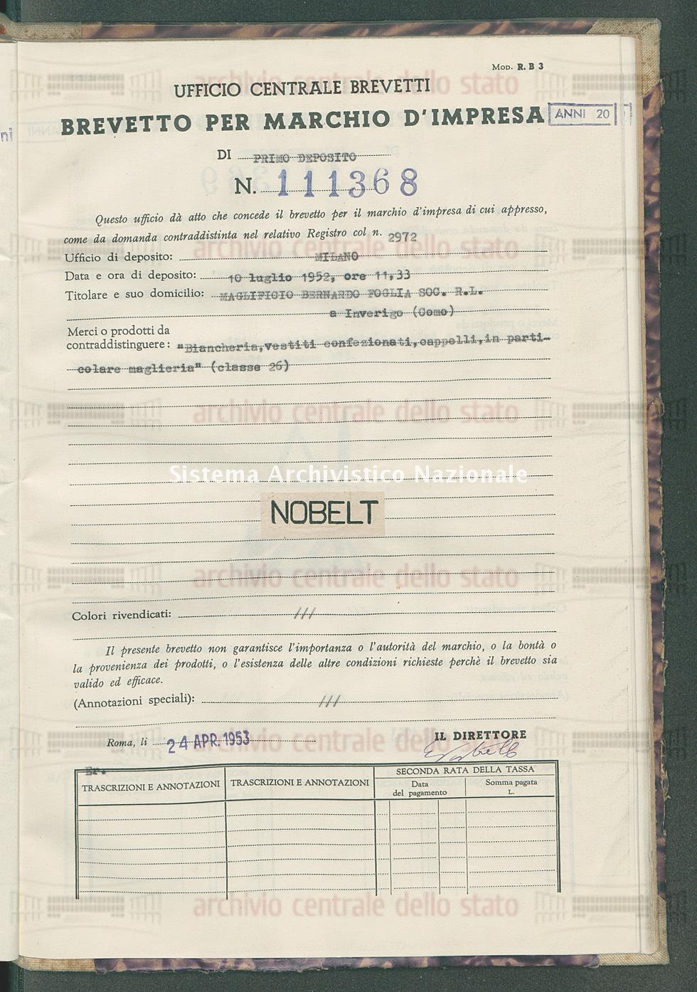 'Biancherie, vestiti confezionati, cappelli, in particolare maglieria' Maglificio Bernardo Foglia Soc.R.L. (24/04/1953)