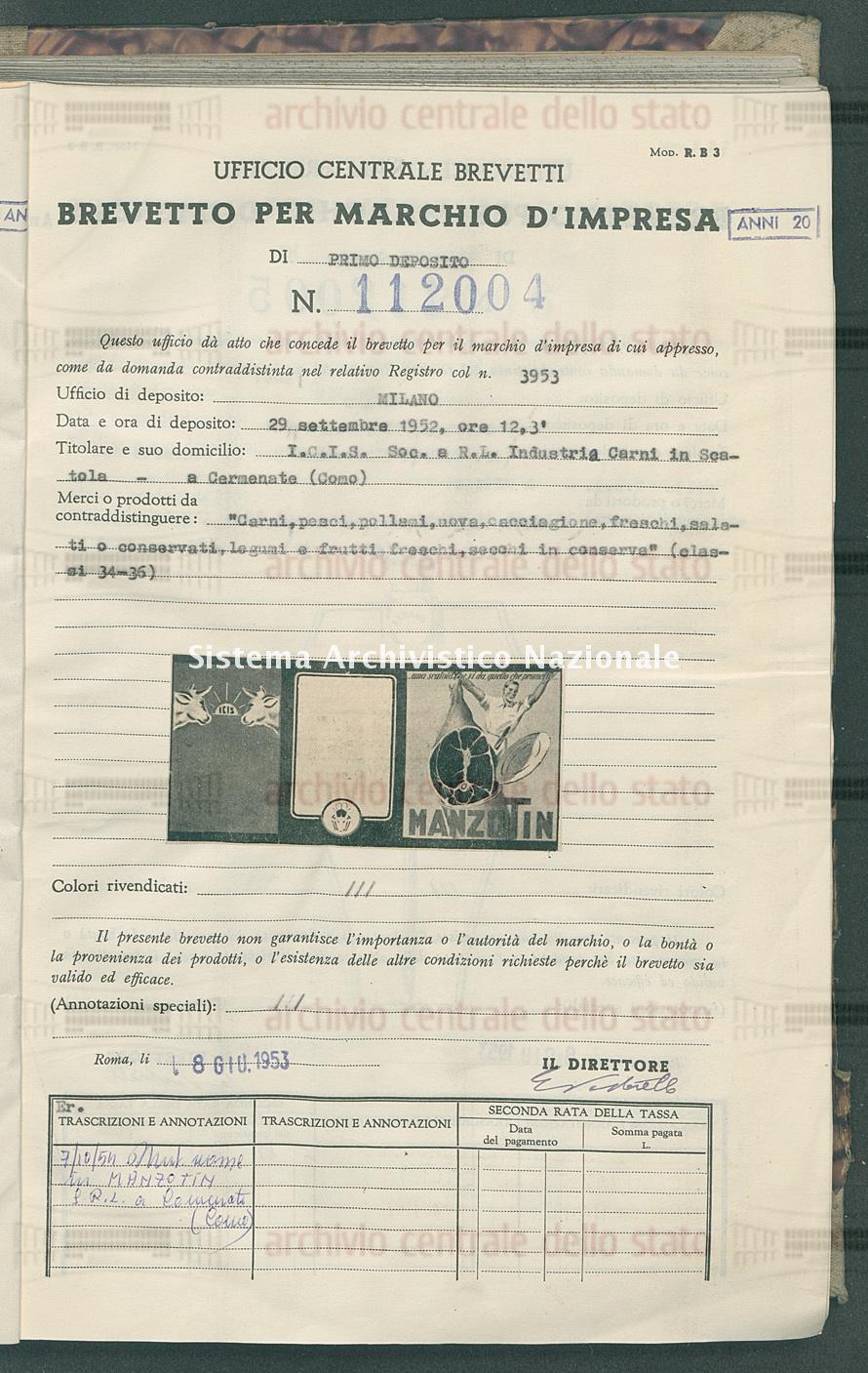 'Carni, pesci, pollami, uova, cacciagione, freschi, salati o conservat I.C.I.S.Soc. A R.L.Industria Carni In Scatola (08/06/1953)