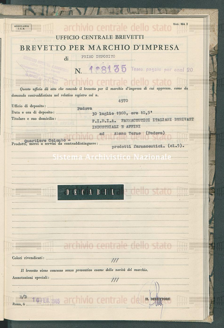 Prodotti farmaceutici F.I.D.I.A. Farmaceutici Italiani Derivati Industriali E Affini (16/02/1965)