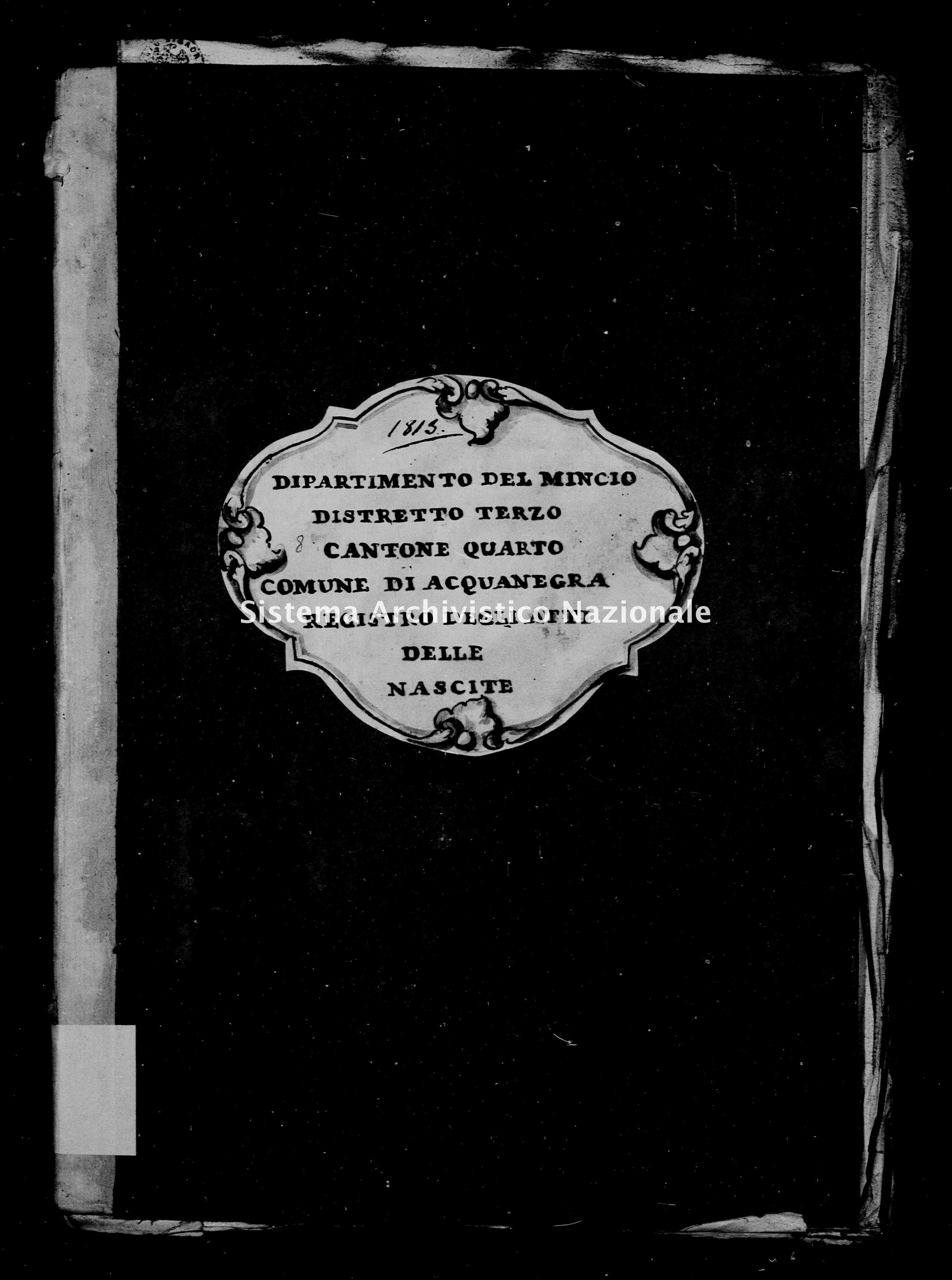 Archivio di stato di Mantova - Stato civile e anagrafe del Dipartimento del Mincio - Acquanegra-(oggi-Acquanegra-sul-Chiese) - Nati - 1813 - 8 -
