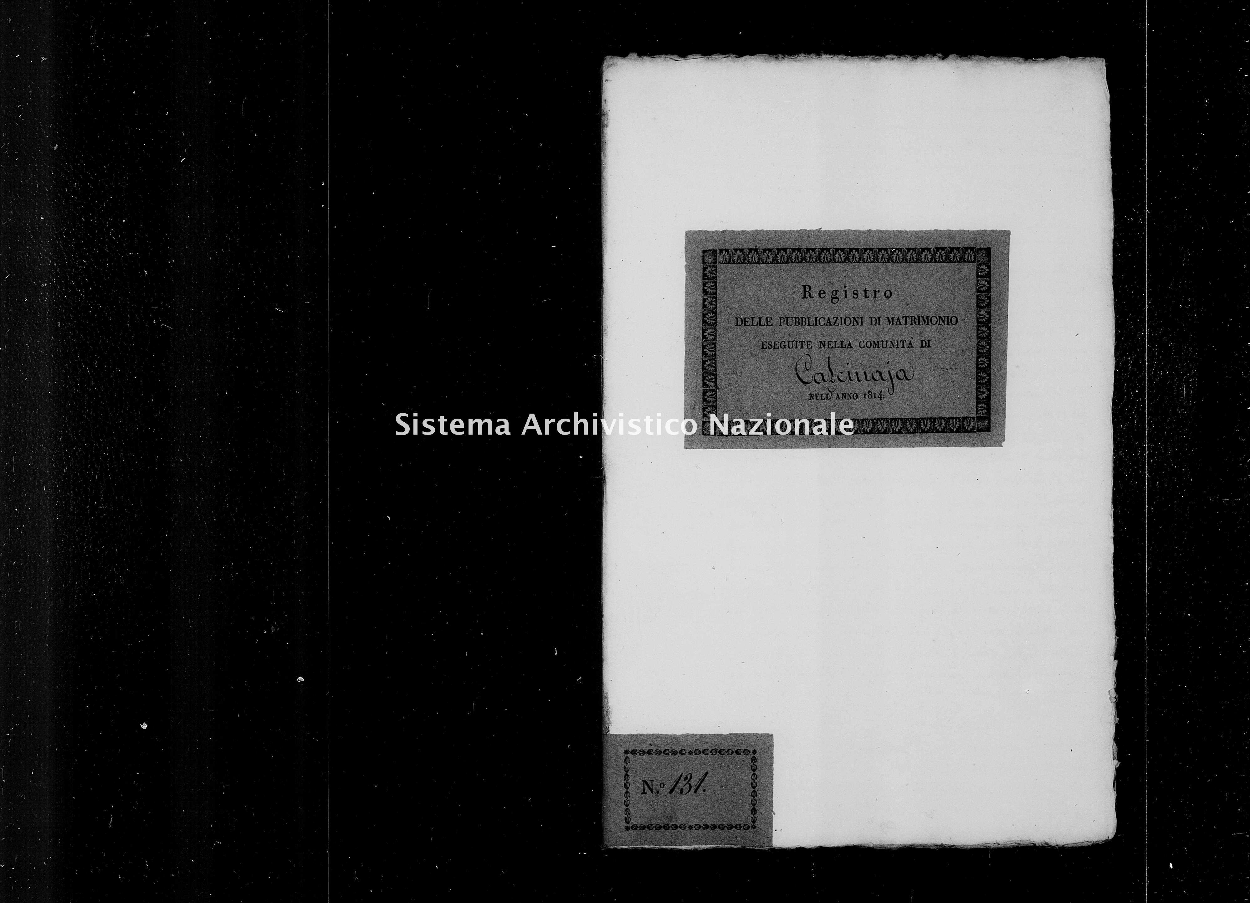 Archivio di stato di Firenze - Stato civile di Toscana (1808-1865) - Calcinaia - Matrimoni, pubblicazioni - 1814 - 9611 -