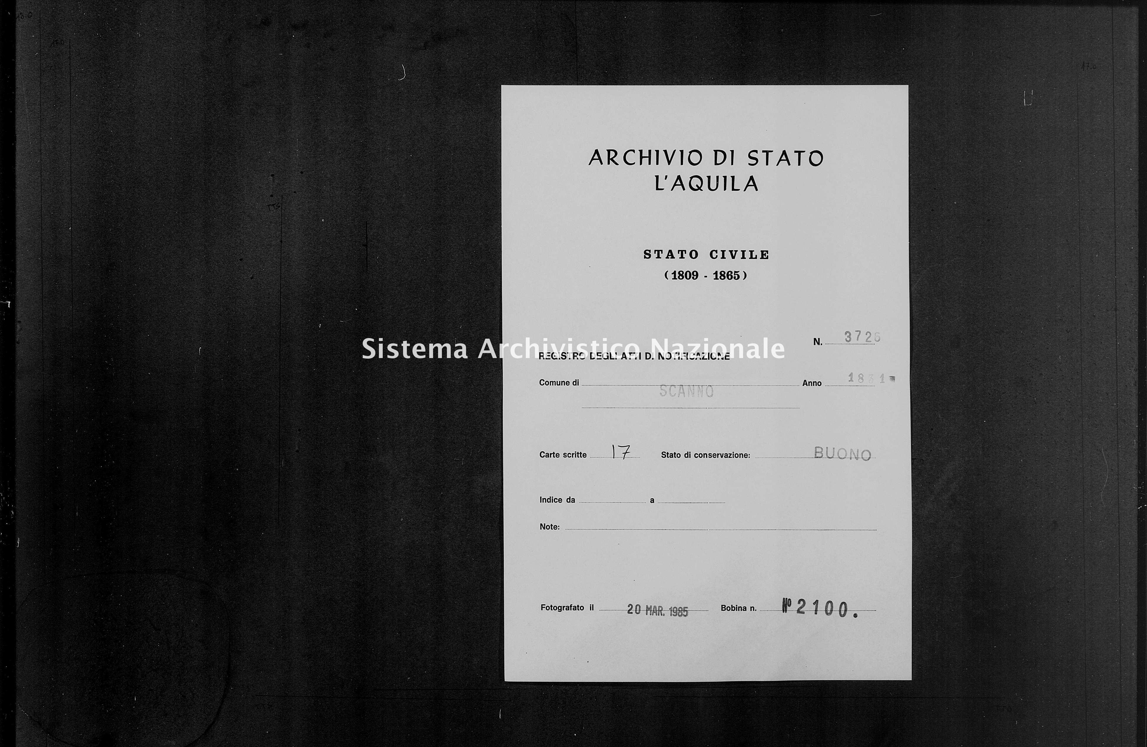 Archivio di stato di L'aquila - Stato civile della restaurazione - Scanno - Matrimoni, memorandum notificazioni ed opposizioni - 1831 - 3726 -