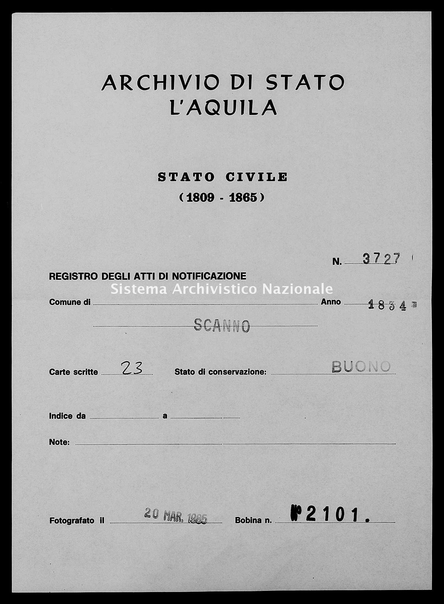 Archivio di stato di L'aquila - Stato civile della restaurazione - Scanno - Matrimoni, memorandum notificazioni ed opposizioni - 1834 - 3727 -