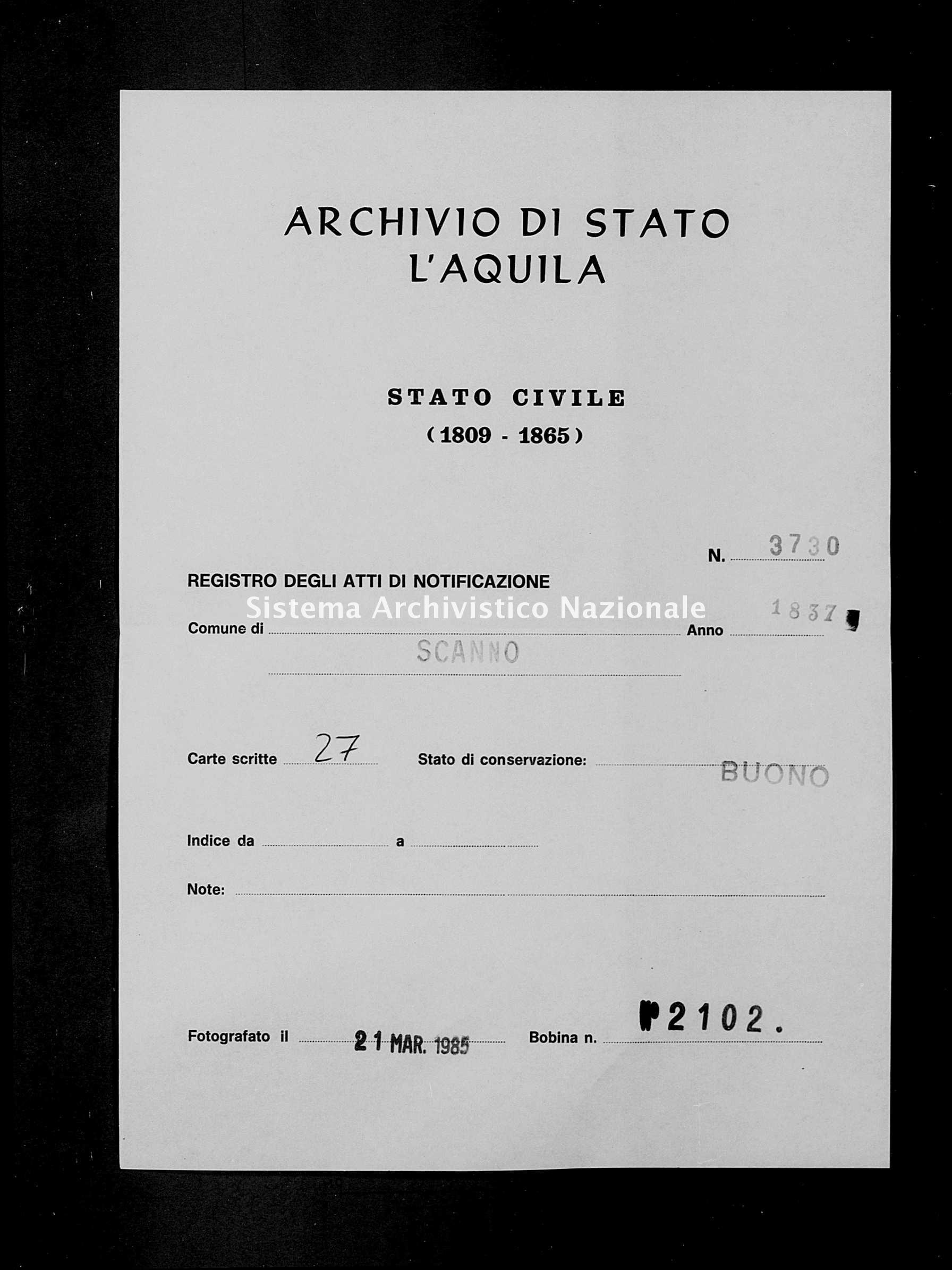 Archivio di stato di L'aquila - Stato civile della restaurazione - Scanno - Matrimoni, memorandum notificazioni ed opposizioni - 1837 - 3730 -