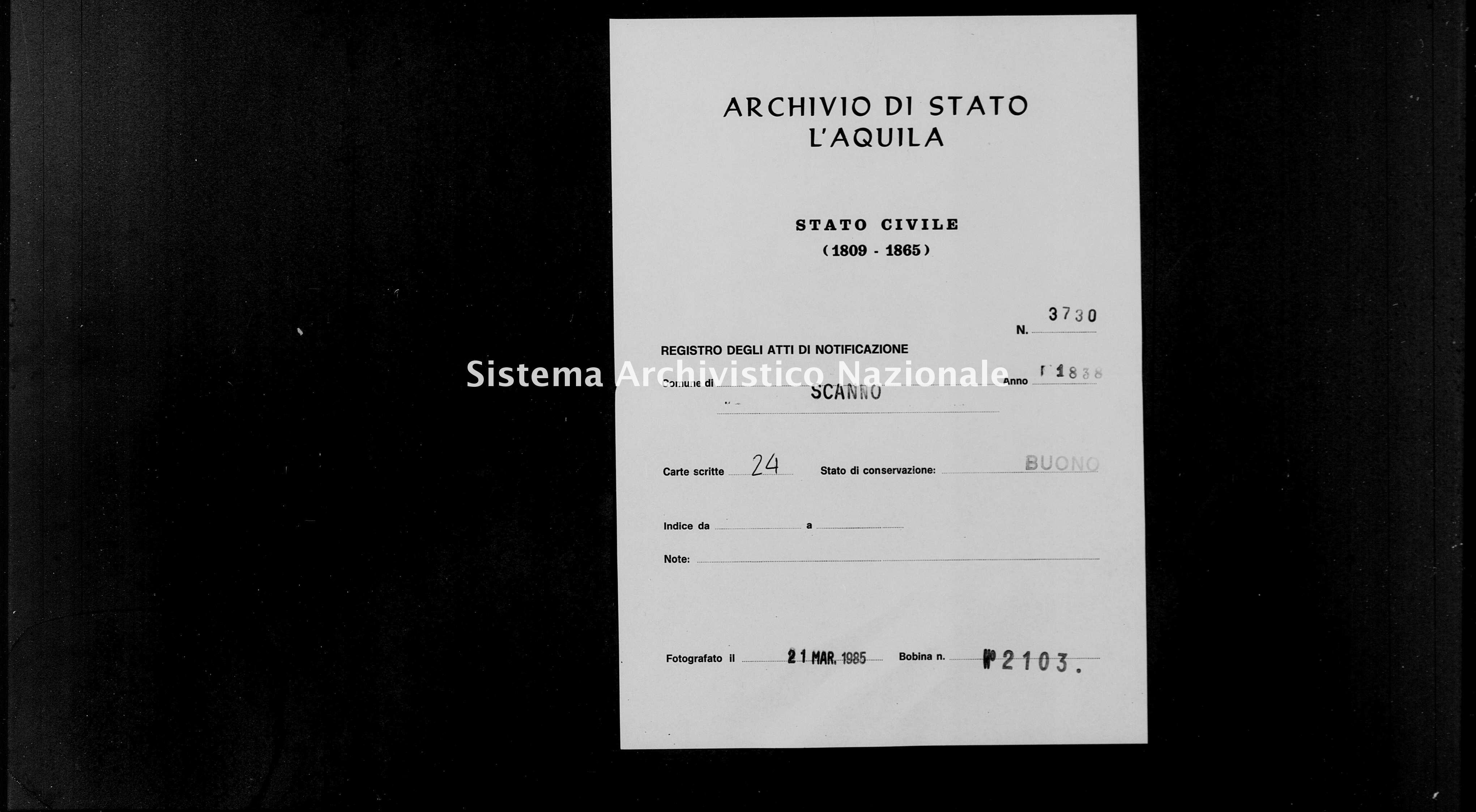 Archivio di stato di L'aquila - Stato civile della restaurazione - Scanno - Matrimoni, memorandum notificazioni ed opposizioni - 1838 - 3730 -