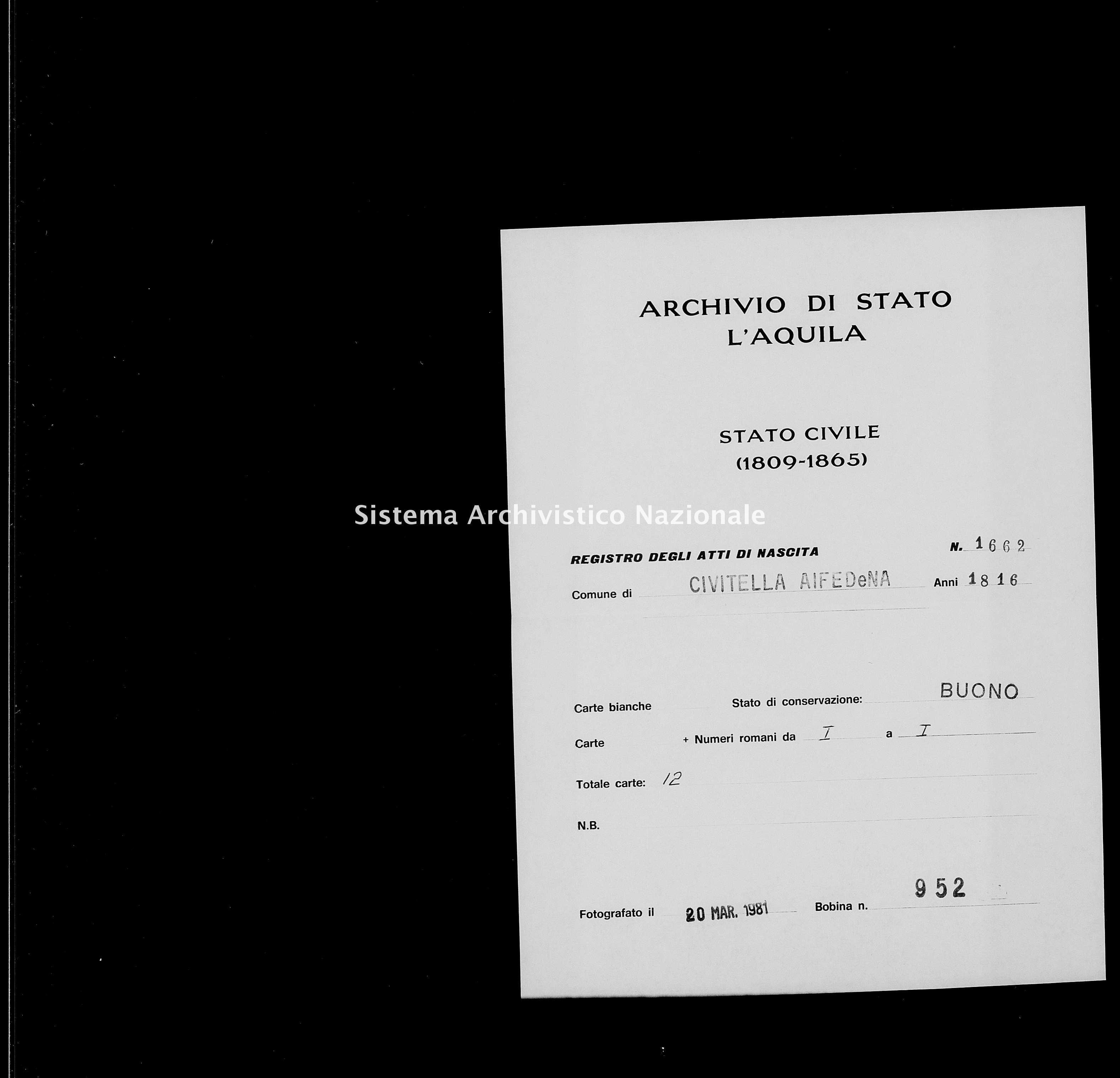 Archivio di stato di L'aquila - Stato civile della restaurazione - Civitella Alfedena - Nati - 1816 - 1662 -