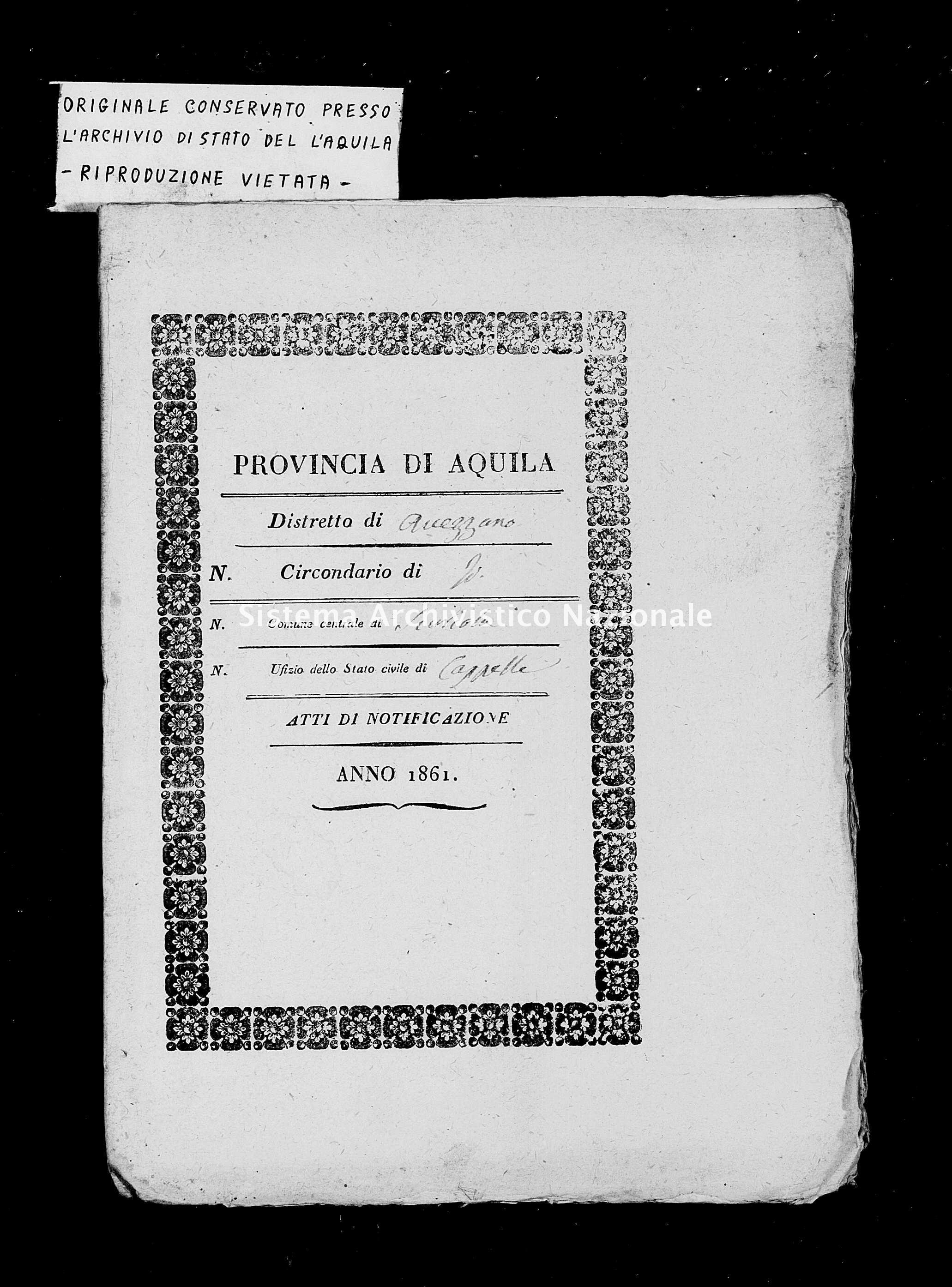 Archivio di stato di L'aquila - Stato civile italiano - Cappelle de' Marsi - Matrimoni, memorandum notificazioni ed opposizioni - 1861 -