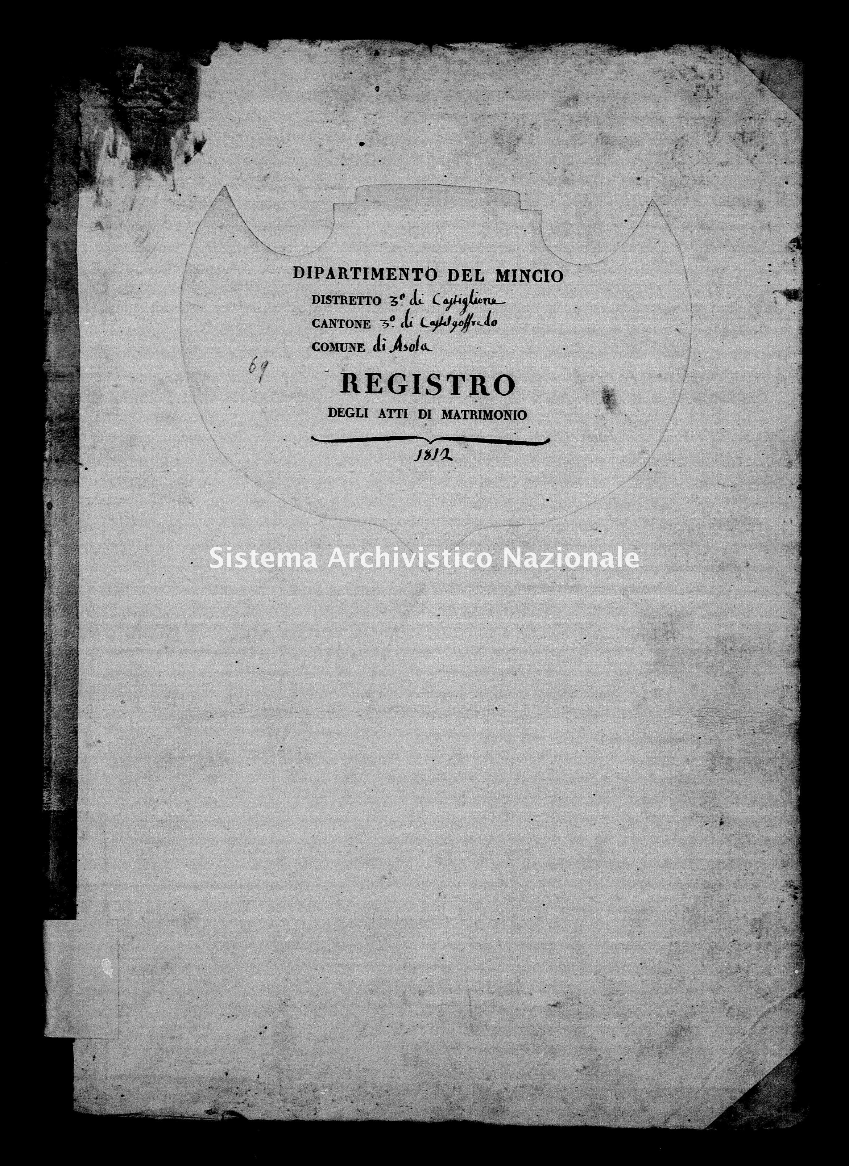 Archivio di stato di Mantova - Stato civile e anagrafe del Dipartimento del Mincio - Asola - Matrimoni - 1812 con indice - 69 -