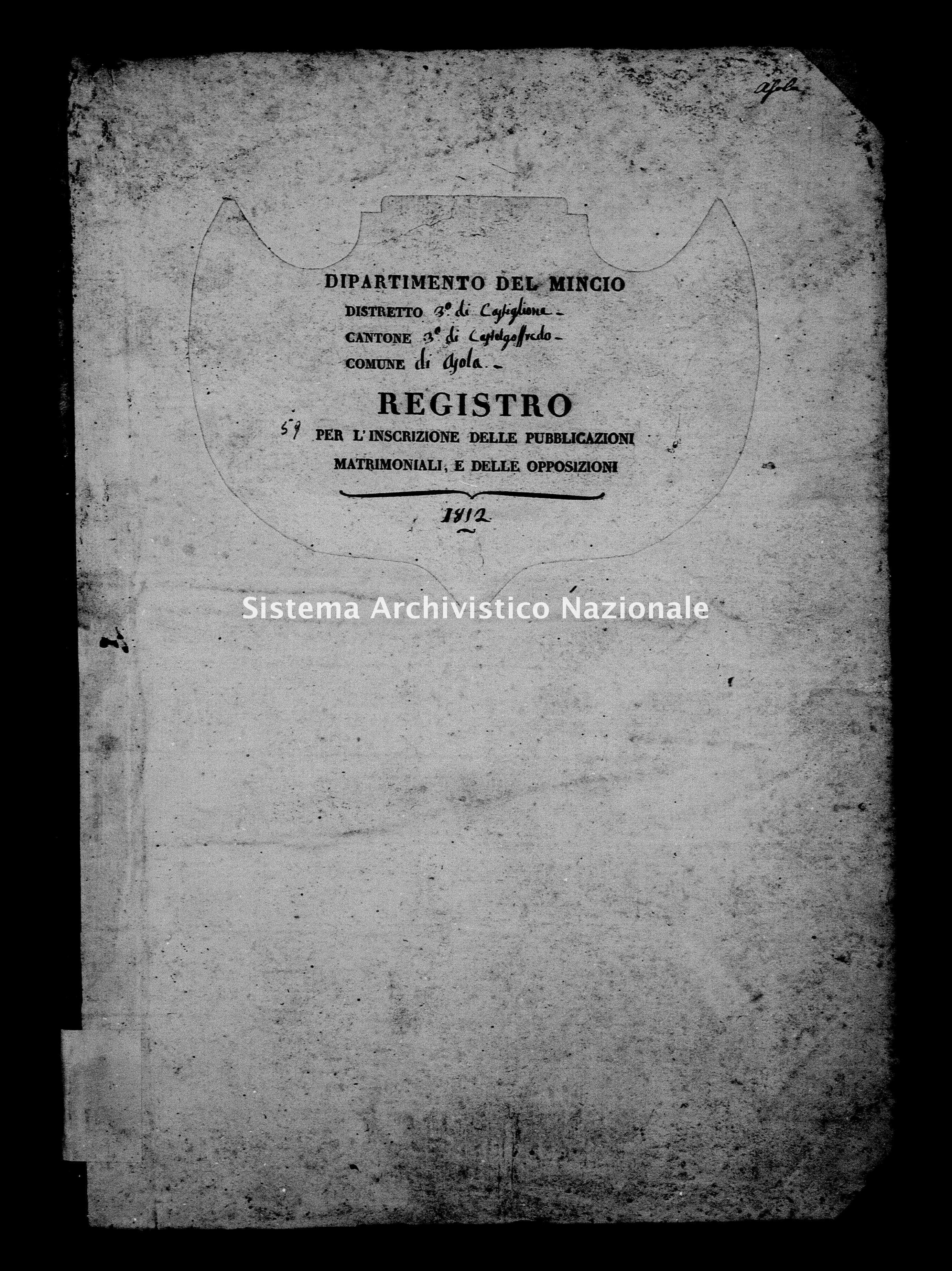 Archivio di stato di Mantova - Stato civile e anagrafe del Dipartimento del Mincio - Asola - Matrimoni pubblicazioni e opposizioni - 1812 - 59 -