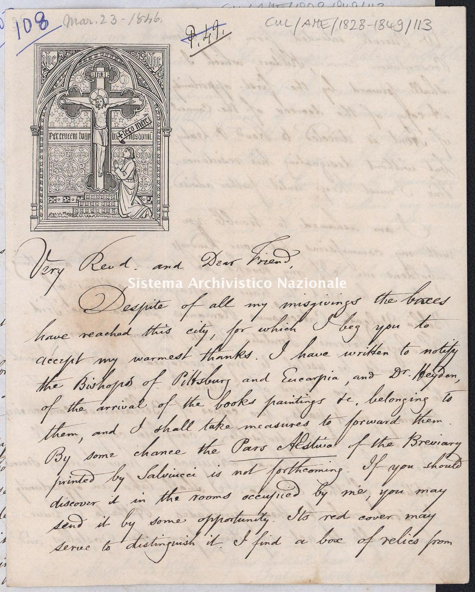 Holograph letter from +Francis Patrick Kenrick, Philadelphia, to Dr. Kirby: boxes finally received. Regarding books writer would like to have. Advised by Cardinal Prefect of 4.000 francs