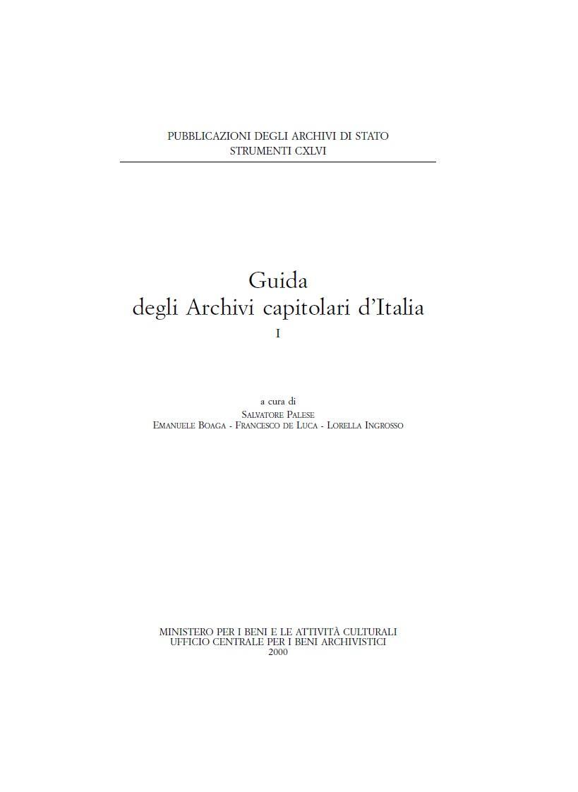 146. Guida agli Archivi capitolari d'Italia, a cura di Salvatore Palese, Emanuele Boaga, Lorella Ingrosso, Roma, 2000