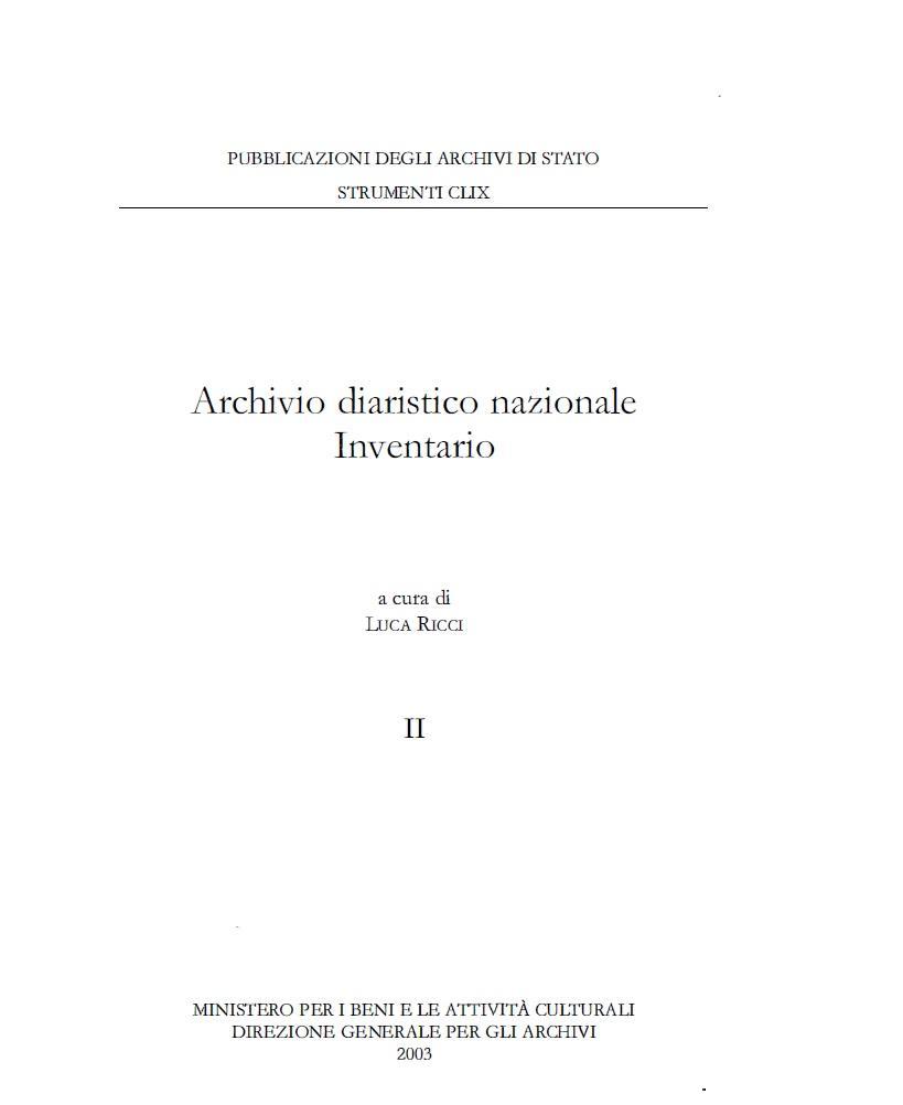 159. Archivio diaristico nazionale. Inventario, a cura di Luca Ricci, Roma, 2003