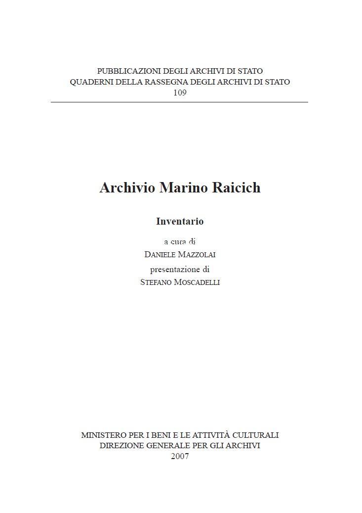 109. Archivio Marino Raicich. Inventario, a cura di Daniele Mazzolai, 2007