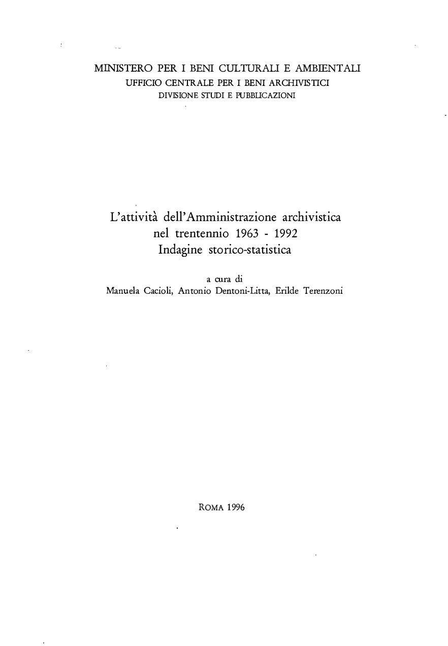 23. L'attività dell'Amministrazione archivistica nel trentennio 1963-1992. Indagine storico-statistica, Roma, 1996